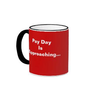 Pay Day Payroll Keep Calm Motivational Slogan Ringer Mug
