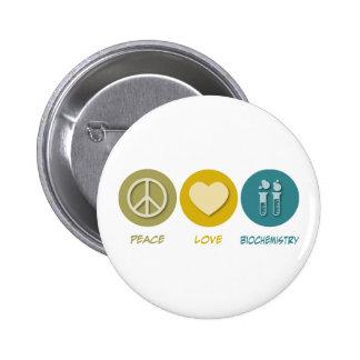 Peace Love Biochemistry 6 Cm Round Badge