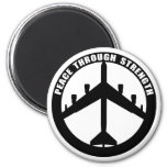 Peace Through Strength 6 Cm Round Magnet
