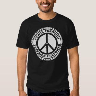 Peace Through Superior Firepower - White Shirts