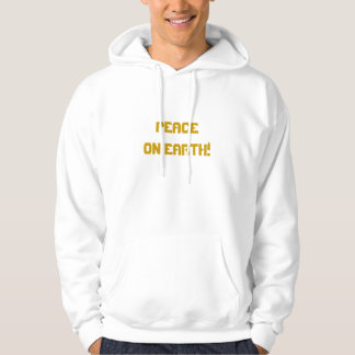 PeaceOn Earth! In The Midst Of Trouble-Hoodie Cust Sweatshirts