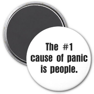 People are the cause of most problems 7.5 cm round magnet