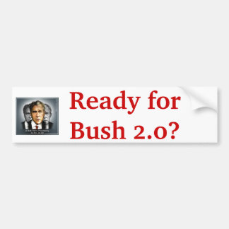 Perry Bush Sticker Bumper Sticker