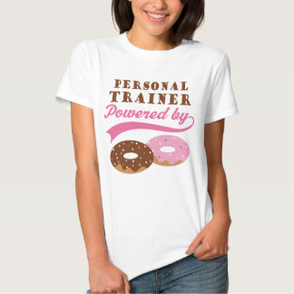 Personal Trainer Funny Gift T-shirts