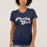 Philly Girl T-shirts