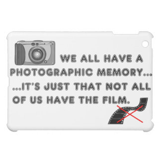 Photographic Memory Funny One-Liner with Graphic Cover For The iPad Mini
