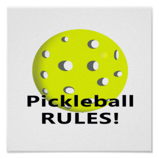 Pickleball Rules! With yellow ball black text Poster