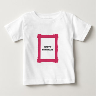 Pink Frame Happy Birthday Baby Tee Shirt