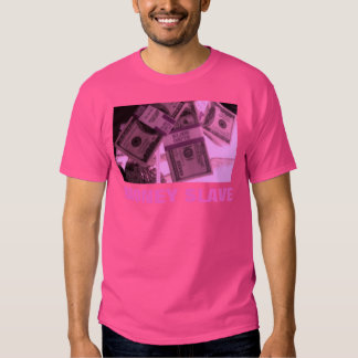 PINK MONEY SLAVE TEE SHIRT