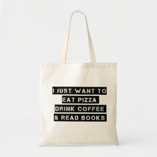 Pizza, Coffee, And Books Budget Tote Bag