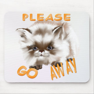 Please Go Away Mousepad