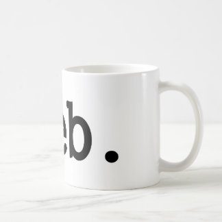 pleb.a member of a despised social class. basic white mug