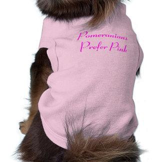 Pomeranians Prefer Pink Sleeveless Dog Shirt