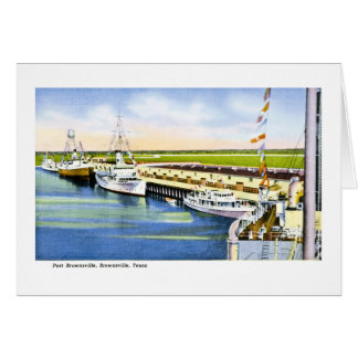 Port Brownsville, Brownsville, Texas Greeting Card