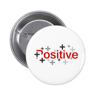 Positive 6 Cm Round Badge