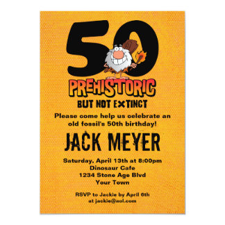 Prehistoric 50th Birthday 13 Cm X 18 Cm Invitation Card