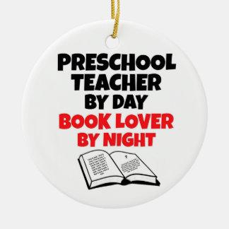 Preschool Teacher by Day Book Lover by Night Round Ceramic Decoration