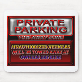 Private Parking Tow Away Zone Sign Mouse Pad