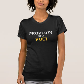 Property of a Poet Tshirts