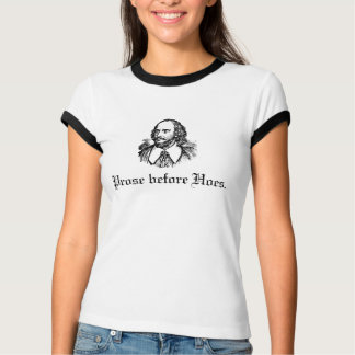 Prose Before Hoes Tees