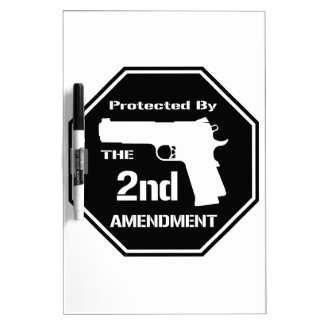 Protected By The Second Amendment (Black) Dry-Erase Board