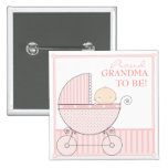 Proud Grandma to Be Sweet Baby Girl Pink Carriage 15 Cm Square Badge