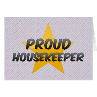 Proud Housekeeper Greeting Card