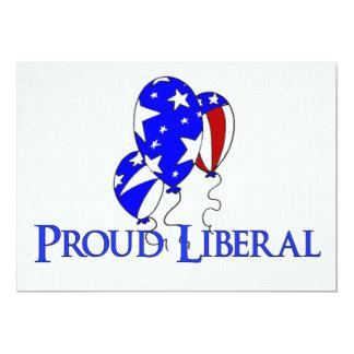 Proud Liberal 13 Cm X 18 Cm Invitation Card