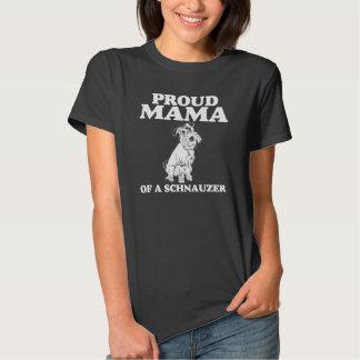 Proud Mama of a Schnauzer T-shirt