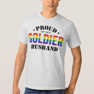 Proud of My Soldier Husband Military Gay Pride Shirts