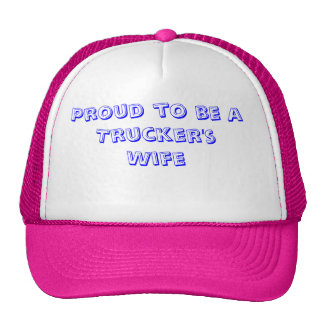 Proud to be a Trucker's Wife Cap