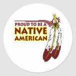 Proud To Be Native American Indian Round Sticker