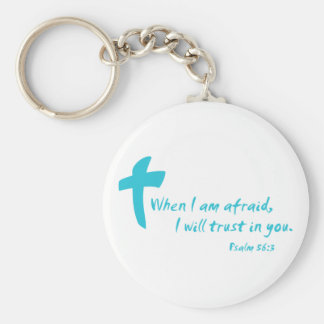 Psalm 56: When I am Afraid I Will Trust in You Basic Round Button Key Ring