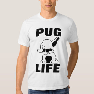 PUG LIFE t-shirts, Puppy Tee Shirt