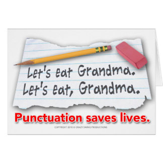 Punctuation Saves Lives Greeting Card