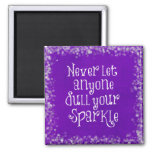 Purple Girly Inspirational Sparkle Quote Square Magnet