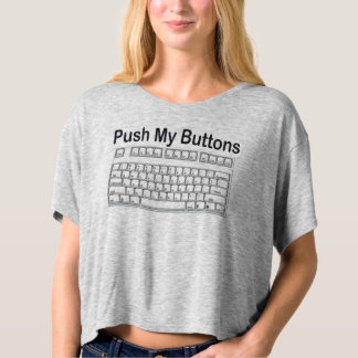 PUSH MY BUTTONS KEYBOARD FIRST BASE TSHIRTS