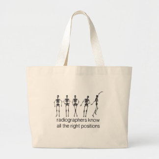 Radiographers Know All The Right Positions Jumbo Tote Bag