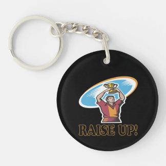 Raise Up Single-Sided Round Acrylic Key Ring