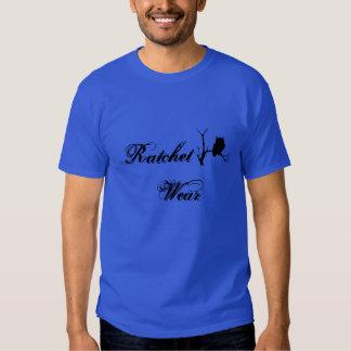 Ratchet Wear T Shirt