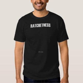 ratchetness shirts
