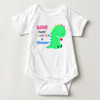 Rawr Means I love you in DINOSAUR baby creeper