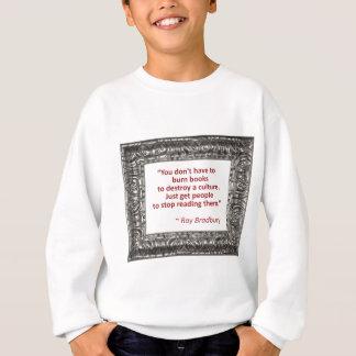 Ray Bradbury Quote About Burning Books Shirts