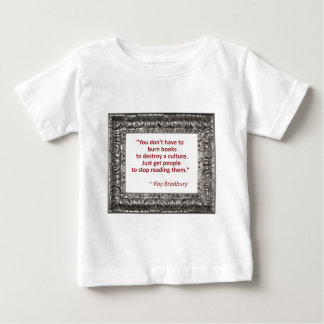Ray Bradbury Quote About Burning Books T-shirts