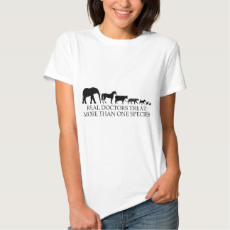Real Doctors (Vets) Treat More Than One Species Shirts