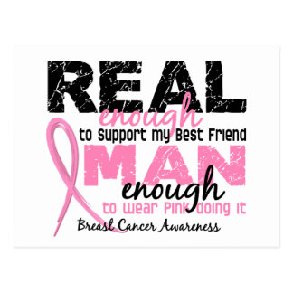 Real Enough Man Enough Best Friend 2 Breast Cancer Postcard