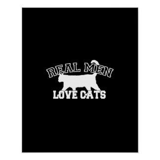 Real Men Love Cats Graphic Design on Black Decor Poster