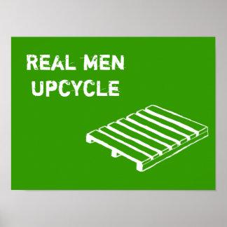 Real Men Pallet Poster