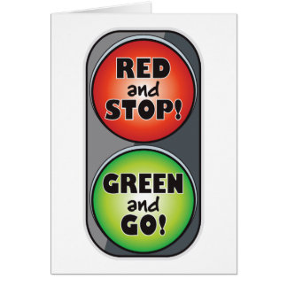 Red Light Green Light Greeting Card