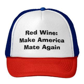 """""""Red Wine: Make America Mate"""" Again baseball hat"""